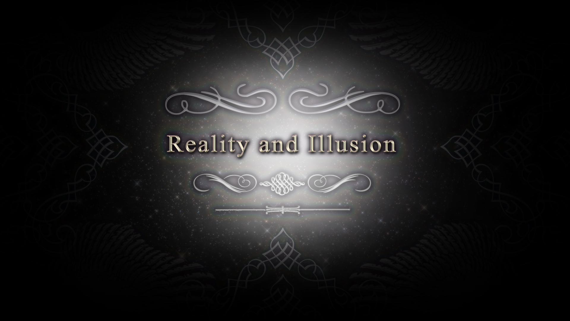 Reality and Illusion CM title